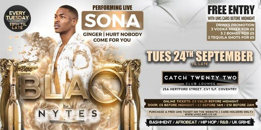 BLAQ NYTES FEAT SONA (COVENTRY)