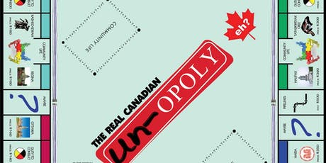 Real Canadian Un-opoly Game tickets