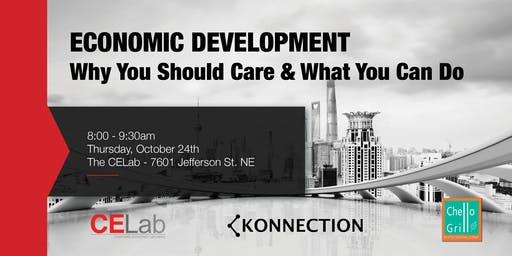 Economic Development - Why You Should Care and What You Can Do