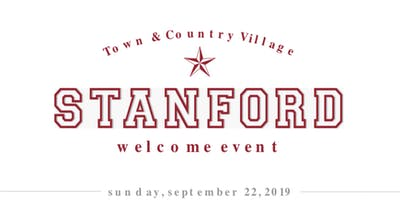Welcome Stanford Event at Town & Country Village