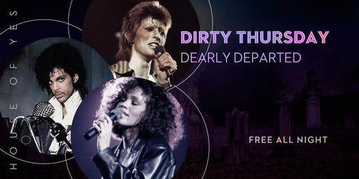Dirty Thursday: Dearly Departed