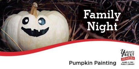 Family Night! - Pumpkin Painting tickets