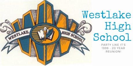 Westlake High School Class of 99  20 Year Reunion tickets