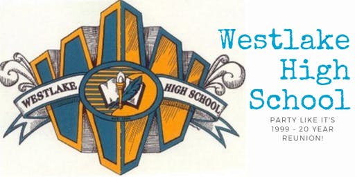 Westlake High School Class of 99  20 Year Reunion