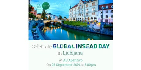 Ljubljana Event: Global INSEAD day 26 September 2019 tickets
