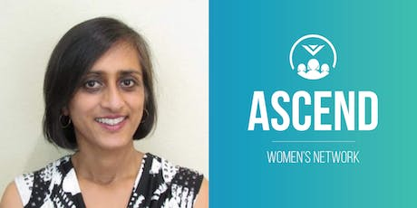 Ascend Women's Network with Rina Sahay tickets