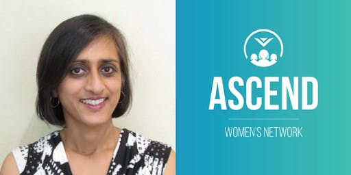 Ascend Women's Network with Rina Sahay