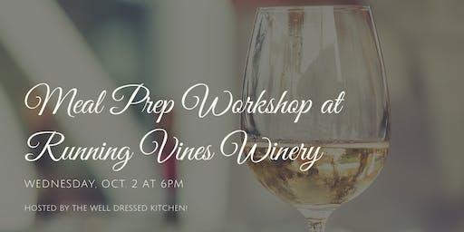 Meal Prep Workshop at Running Vines Winery