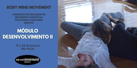 Módulo Desenvolvimento II - Body Mind Movement São Paulo ingressos