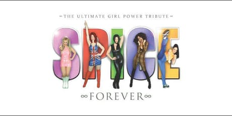 Spice Girls - The ultimate girl power tribute Spice Forever tickets