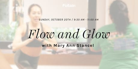 Flow and Glow with Mary Ann Stancel tickets