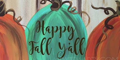 Happy Fall Y'all Teal Pumpkin Canvas - Paint and Sip Party Art Maker Class
