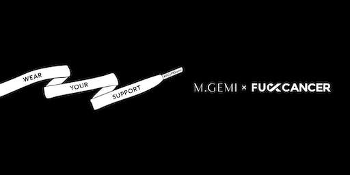 M.Gemi x Fuck Cancer™ Pop-Up