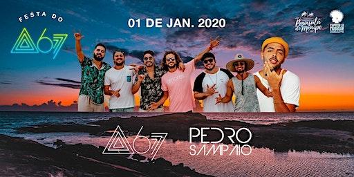 ATITUDE 67 E PEDRO SAMPAIO - 01.01.2020