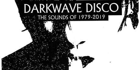 DARKWAVE DISCO with Guest DJ Xian Vox tickets