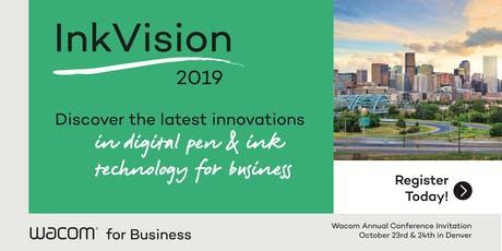 InkVision 2019 -  The Annual Wacom Partner Conference tickets