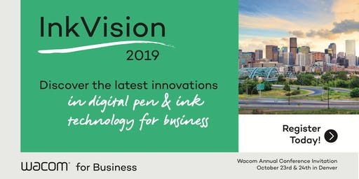 InkVision 2019 -  The Annual Wacom Partner Conference