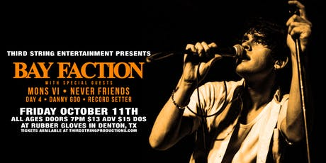 Bay Faction at Rubber Gloves tickets