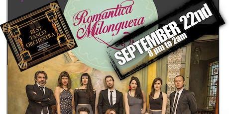 ROMANTICA MILONGUERA live at MILONGA LA IDEAL 12th anniversary (Club Tropical) entradas