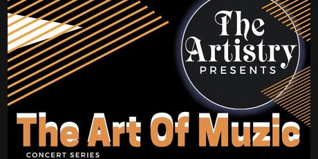 The Art of Muzic Concert series tickets