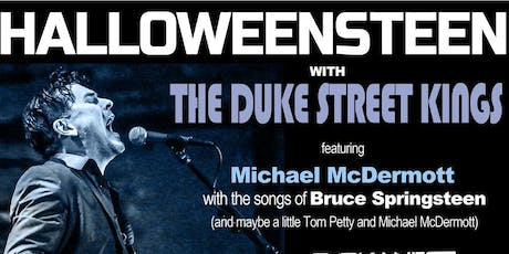HALLOWEENSTEEN with the Duke Street Kings featuring Michael McDermott tickets