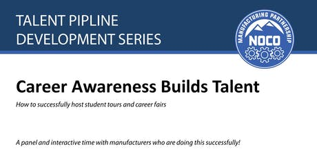 Talent Pipeline Development Series: Career Awareness Builds Talent tickets