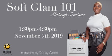 Soft Glam 101 Seminar tickets