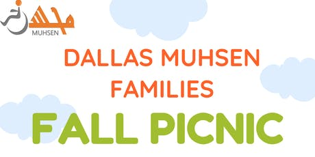 Dallas MUHSEN Families Fall Picnic 2019 tickets