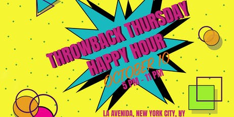 Throwback Thursday Happy Hour  tickets