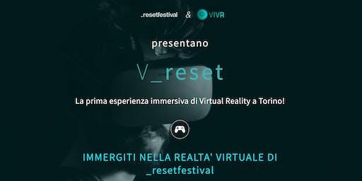 VRESET - prima esperienza di Virtual Reality a Torino