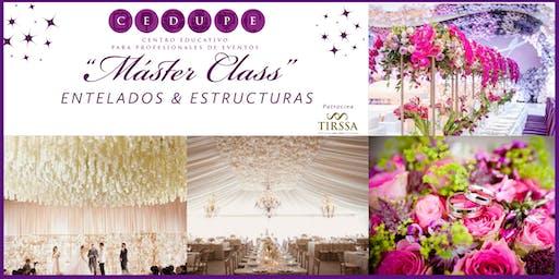 Máster Class : Técnicas de Entelados & Tendencias Florales.