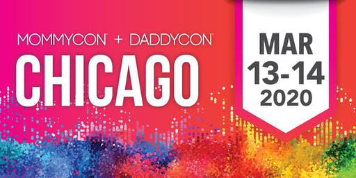 MommyCon & DaddyCon Chicago 2020