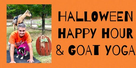 HALLOWEEN HAPPY HOUR w/Goat Yoga Bham tickets