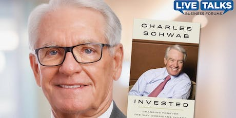 Live Talks Business Forum with Charles Schwab tickets