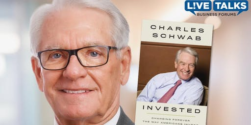 Live Talks Business Forum with Charles Schwab