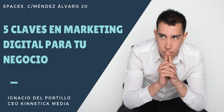 Claves del Marketing Digital para impulsar tu negocio tickets