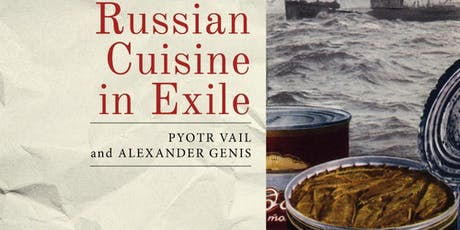 Russian Cuisine in Exile - A Presentation by Angela Brintlinger tickets
