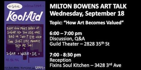 Milton Bowens Art Talk tickets