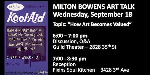 Milton Bowens Art Talk