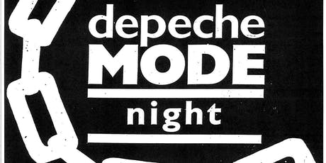 DEPECHE MODE NITE w/Guest DJs Alex Transistor & Ray Kaos tickets