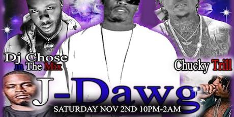 J-Dawg, Chucky Trill, & Dj Chose Concert tickets