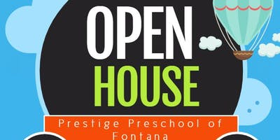 Open House & Grand Opening - Prestige Preschool Academy of Fontana