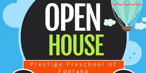 Open House & Grand Opening - Prestige Preschool Academy of Fontana