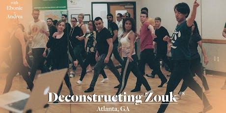 Atlanta Deconstructing Zouk Weekender w/ Jerry Lai tickets