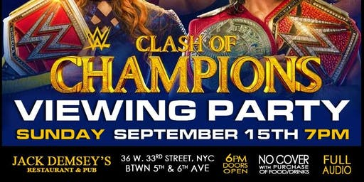 WWE Clash Of Champions Viewing Party at Jack Demsey's