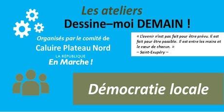 Atelier Dessine-moi Demain ! : Democratie locale billets