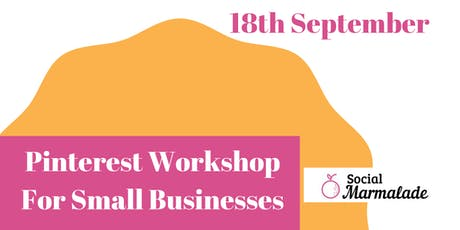 Pinterest for Small Businesses tickets