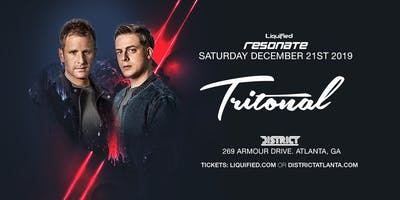 TRITONAL | Saturday December 21st 2019 | District Atlanta