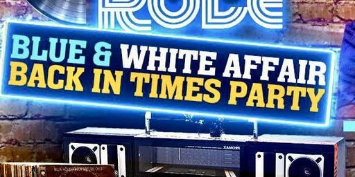 """OLD SCHOOL RULE  """"BLUE AND WHITE AFFAIR"""""""