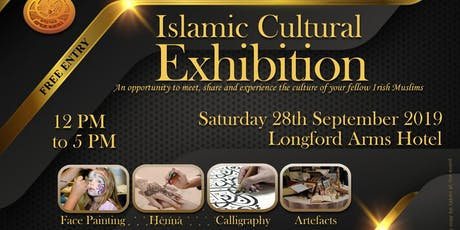 Longford Islamic Culture Exhibition 2019 tickets